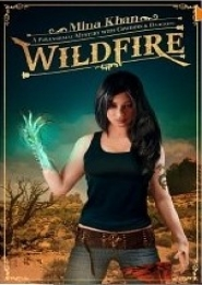 Wildfire A Paranormal Mystery with Cowboys and Dragons by Mina Khan
