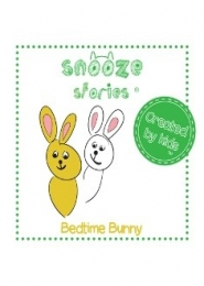 Bedtime Bunny by Eve and Leila