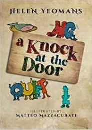 A Knock at the Door by Helen Yeomans