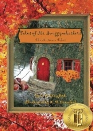Tales of Mr. Snuggywhiskers: The Autumn Tales by C. F. Crawford
