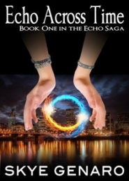 Echo Across Time, Book 1 in the Echo Saga by Skye Genaro