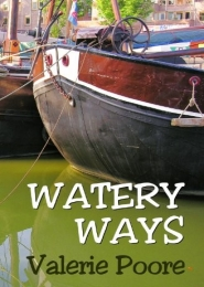 Watery Ways by Val Poore