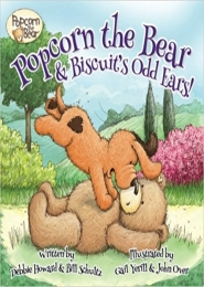 Popcorn the Bear & Biscuit's Odd Ears! by Debbie Howard