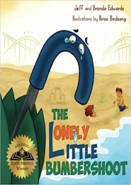 The Lonely Little Bumbershoot by Jeff Edwards and Brenda Edwards