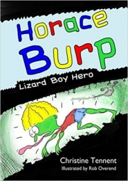 Horace Burp, Lizard Boy Hero by Christine Tennent