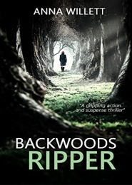 Backwoods Ripper by Anna Willett