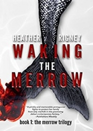 Waking the Merrow by Heather Rigney