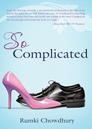 So Complicated by Rumki Chowdhury