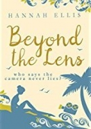 Beyond the Lens by Hannah Ellis