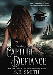 Capture of the Defiance by S. E. Smith