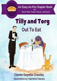 Tilly and Torg – Out To Eat by Connie Goyette Crawley and Valentina Valenza