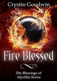 Fire Blessed by Crystin Goodwin