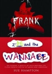 Frank Zoo and the Wannabe by Sue Hampton