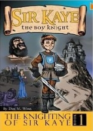 Sir Kaye Book 1 by Don M Winn