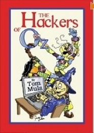 The Hackers of Oz by Tom Mula