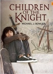 Children of the Knight by Michael J Bowler