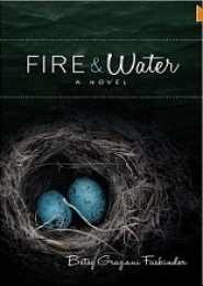 Fire and Water by Betsy Graziani Fasbinder