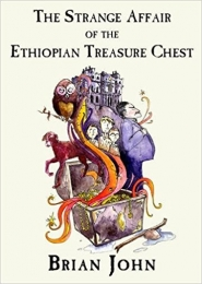 The Strange Affair of the Ethiopian Treasure Chest by Brian John