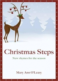 Christmas Steps. New Rhymes for the Season by Mary Ann O'Leary