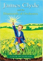 James Clyde and the Diamonds of Orchestra by Colm McElwain