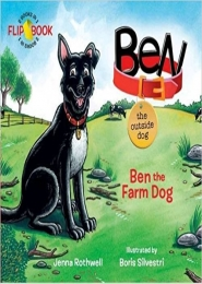 Ben the Outside Dog by Jenna Rothwell
