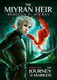 The Journey of the Marked by Rebecca P McCray