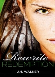 Rewrite Redemption by J H Walker