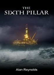 The Sixth Pillar by Alan Reynolds