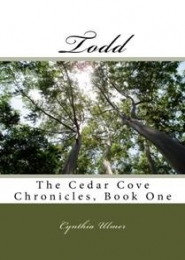 The Cedar Cove Chronicles, Book 1 by Cynthia Ulmer