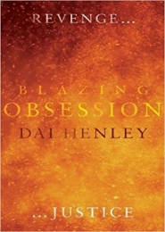 Blazing Obsession by Dai Henley