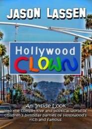 The Hollywood Clown by Jason Lassen