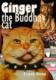 Ginger the Buddha Cat by Frank Kusy
