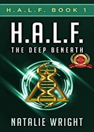 H.A.L.F. The Deep Beneath by Natalie Wright
