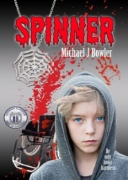 Spinner by Michael J Bowler
