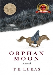 Orphan Moon by T.K. Lukas