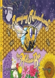 The Amazing Adventures of Melissa Bee by Aimée Lissantheia