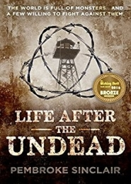 Life After the Undead by Pembroke Sinclair