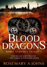 Blood Dragons by Rosemary A Johns