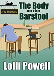 The Body on the Barstool (A Top Shelf Mystery) by Lolli Powell