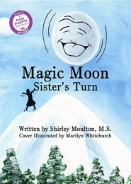 Magic Moon: Sister's Turn (Vol. 2) by Shirley Moulton