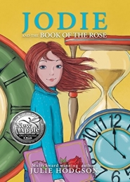 Jodie and the Book of the Rose by Julie Hodgson
