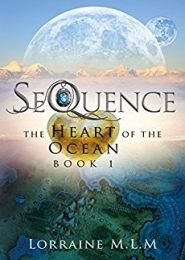 SeQuence by Lorraine M.L.M.