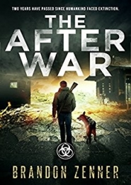 The After War by Brandon Zenner