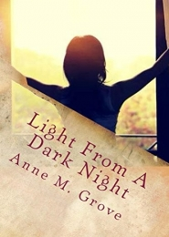 Light from a Dark Night by Anne Grove