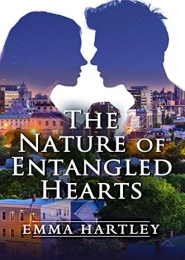The Nature of Entangled Hearts by Emma Hartley