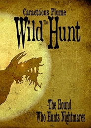 The Wild Hunt by Caractacus Plume