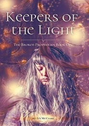 Keepers of the Light by S A McClure