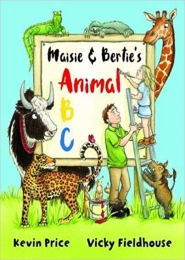 Maisie & Bertie's Animal ABC by Kevin Price, Vicky Fieldhouse