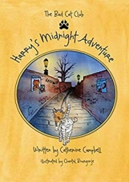 Harry's Midnight Adventure (The Bad Cat Club) by Catherine Campbell
