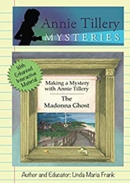 Making a Mystery with Annie Tillery, The Madonna Ghost by Linda Maria Frank